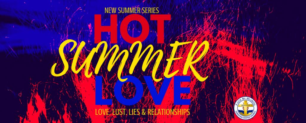 (New Summer Series) Hot Summer Love: Love, Lust, Lies & Relationships